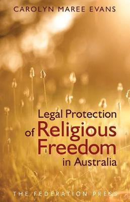 Legal Protection of Religious Freedom in Australia (Paperback)