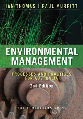 Environmental Management: Processes and Practices for Australia (Paperback)
