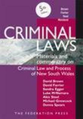 Criminal Laws: Materials and Commentary on Criminal Law and Process in NSW (Paperback)