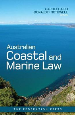 Australian Coastal and Marine Law (Paperback)