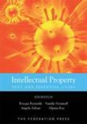 Intellectual Property: Text and Essential Cases (Paperback)