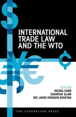 International Trade Law and the WTO (Paperback)