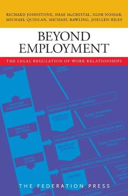 Beyond Employment: The Legal Regulation of Work Relationships (Paperback)