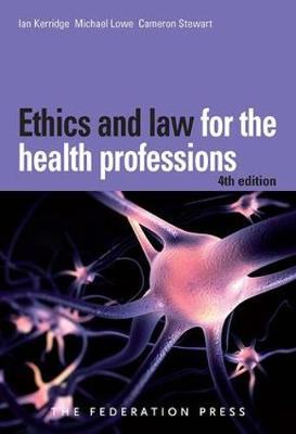 Ethics and Law for the Health Professions (Paperback)