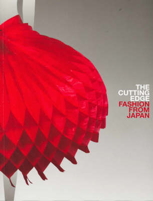 The Cutting Edge: Fashion from Japan (Paperback)