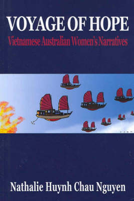 Voyage of Hope: Vietnamese Australian Women's Narratives (Paperback)