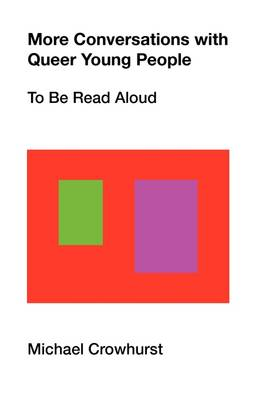 More Conversations with Queer Young People: To Be Read Aloud (Paperback)