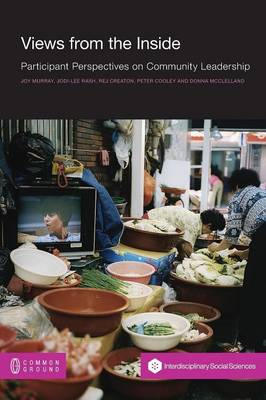 Views from the Inside: Participant Perspectives on Community Leadership (Paperback)