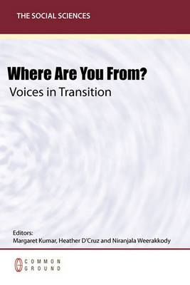 Where Are You From? Voices in Transition (Paperback)