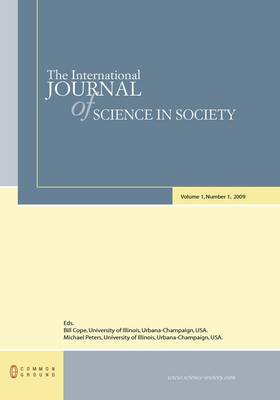 The International Journal of Science in Society: Volume 1, Number 1 (Hardback)