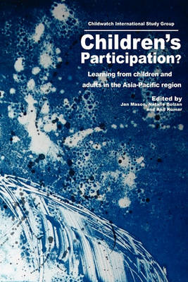 Children's Participation?: Learning from Children and Adults in the Asia-Pacific Region (Paperback)