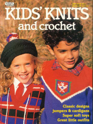 Kids' Knits and Crochet - Family Circle (Paperback)