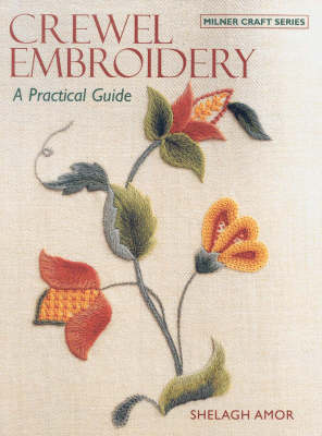 Crewel Embroidery: A Practical Guide (Paperback)