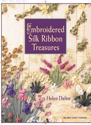 Embroidered Silk Ribbon Treasures (Paperback)
