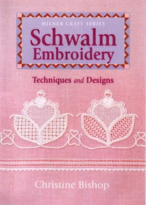 Schwalm Embroidery: Techniques and Designs (Paperback)