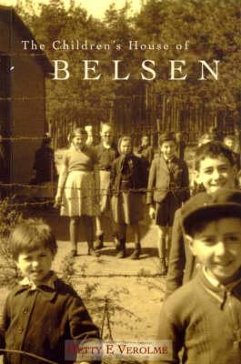 The Children's House of Belsen (Paperback)