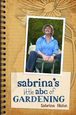 Sabrina's Little Abc Book Of Gardening (Paperback)