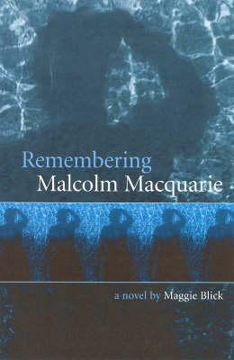 Remembering Malcolm Macquarrie (Paperback)