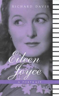 Eileen Joyce: A Portrait (Paperback)