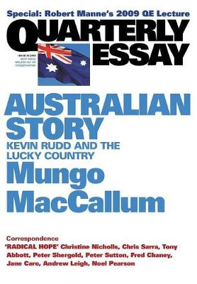 Australian Story: Kevin Rudd and the Lucky Country: Quarterly Essay 36 (Paperback)