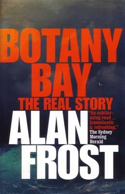 Botany Bay: The Real Story (Paperback)