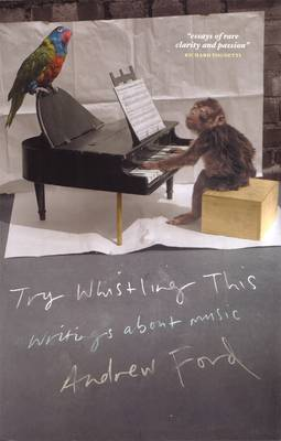 Try Whistling This: Writings On Music (Paperback)