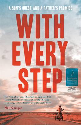With Every Step: A Son's Quest And A Father's Promise (Paperback)