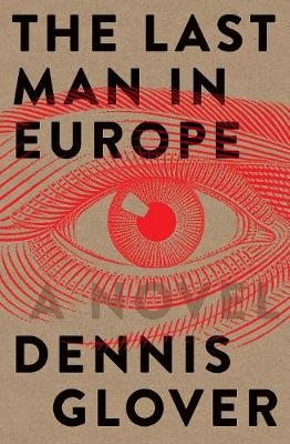 The Last Man in Europe: A Novel (Paperback)