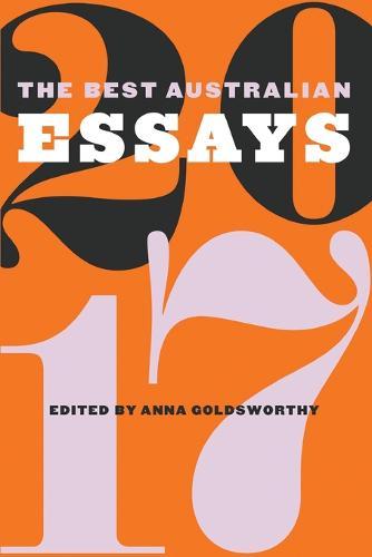 The Best Australian Essays 2017 (Paperback)