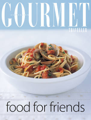 """Gourmet Food for Friends - """"Australian Women's Weekly"""" Home Library (Paperback)"""