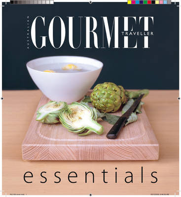 Gourmet Essentials - Australian Gourmet Traveller S. (Paperback)