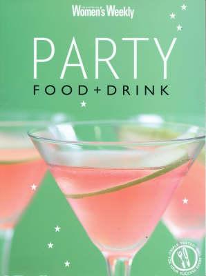 Party Food & Drink - The Australian Women's Weekly (Paperback)
