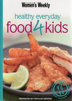 Healthy Everyday Food for Kids - The Australian Women's Weekly Minis (Paperback)