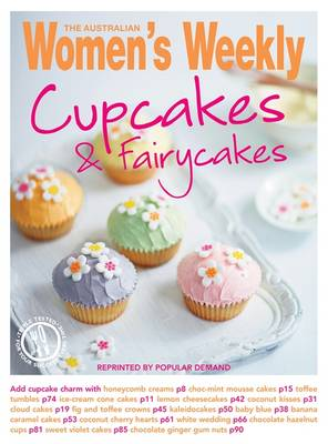 Cupcakes and Fairy Cakes - The Australian Women's Weekly: New Essentials (Paperback)