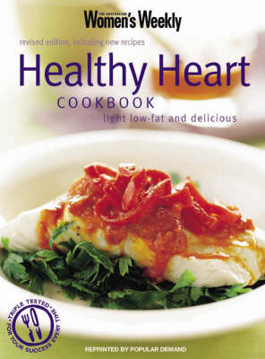 Essential Healthy Heart: Light Low-Fat and Delicious - The Australian Women's Weekly: New Essentials (Paperback)