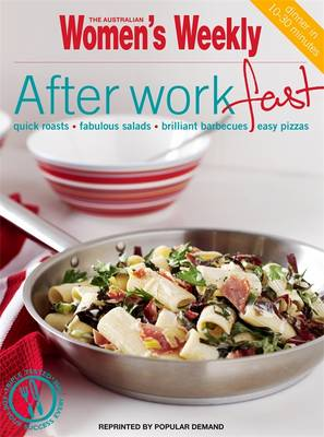 After-work Fast - The Australian Women's Weekly: New Essentials (Paperback)
