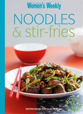 Noodles and Stir-fries - The Australian Women's Weekly Minis (Paperback)