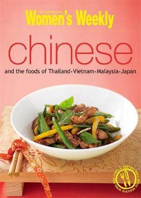 Chinese and the Foods of Thailand, Vietnam, Malaysia and Japan - The Australian Women's Weekly: New Essentials (Paperback)