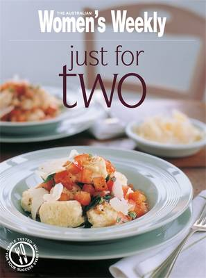 Just for Two - The Australian Women's Weekly: New Essentials (Paperback)