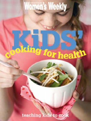 AWW Kids Cooking For Health (Paperback)