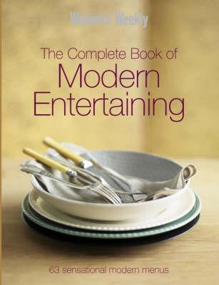 Complete Book Of Modern Entertaining (Hardback)