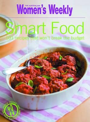 Smart Food - The Australian Women's Weekly Essentials (Paperback)