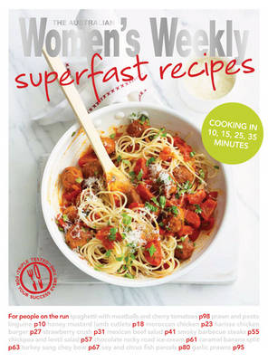 Superfast Recipes - The Australian Women's Weekly: New Essentials (Paperback)