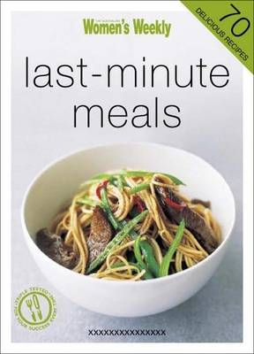 Last-Minute Meals - The Australian Women's Weekly Minis (Paperback)