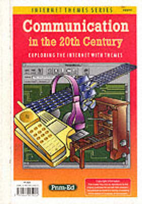 Communication in the 20th Century - Internet Theme (Paperback)