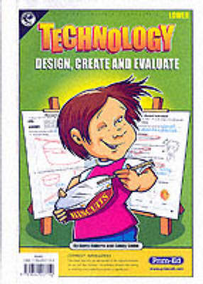 Technology: Lower level: Design, Create and Evaluate (Copymasters)