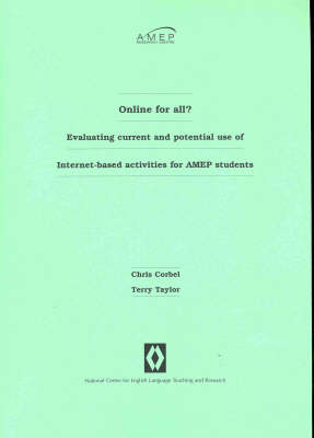 Online for All?: Evaluating Current and Potential Use of Internet-based Activities for AMEP Students (Paperback)