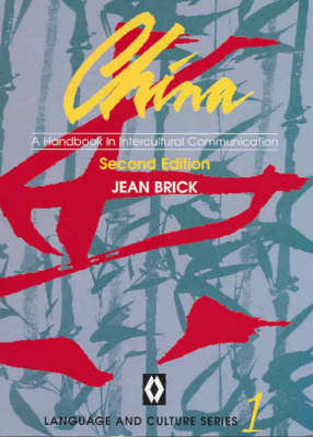 China: A Handbook in Intercultural Communication (Paperback)