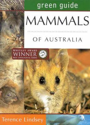 Mammals of Australia - Australian Green Guides (Paperback)
