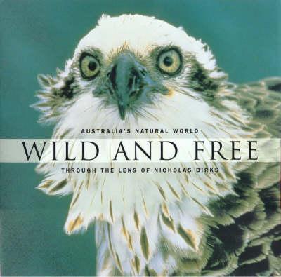 Wild and Free (Hardback)